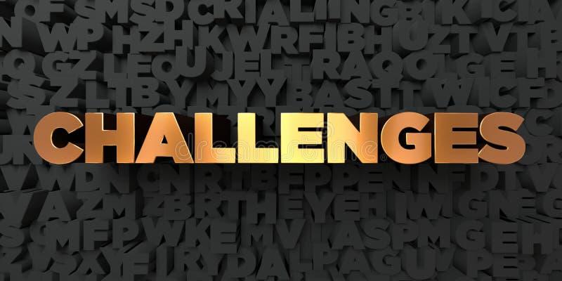 Wyzwania - Złocisty tekst na czarnym tle - 3D odpłacający się królewskość bezpłatny akcyjny obrazek ilustracja wektor