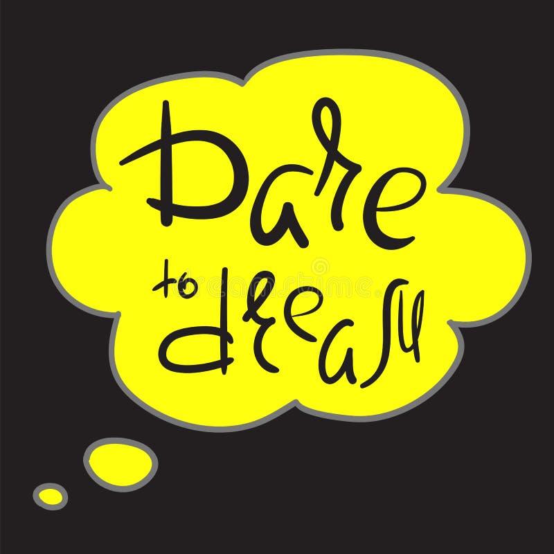 Wyzwanie marzyć - ręcznie pisany motywacyjną wycena Druk dla inspirować plakat, koszulka, torba ilustracji
