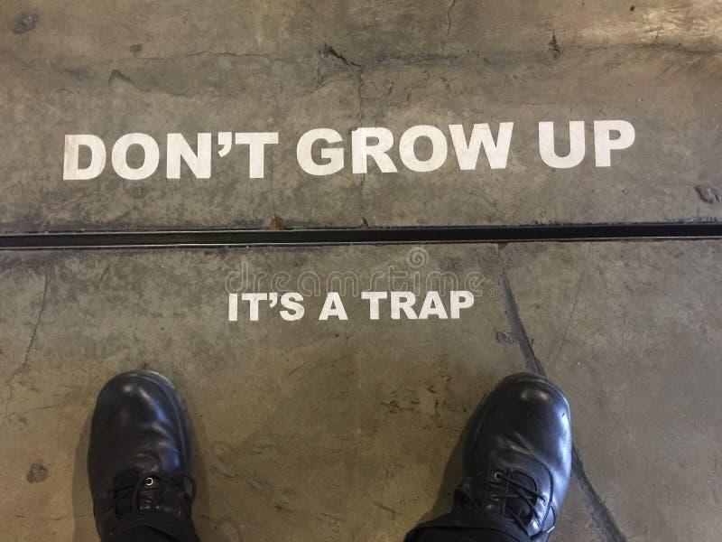& x22 Don& x27 το τ μεγαλώνει, It& x27 s ένα Trap& x22  σημάδι στοκ εικόνα