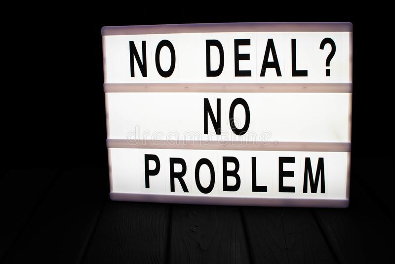 ' Kein Abkommen? Kein problem' Text im lightbox lizenzfreie stockfotos