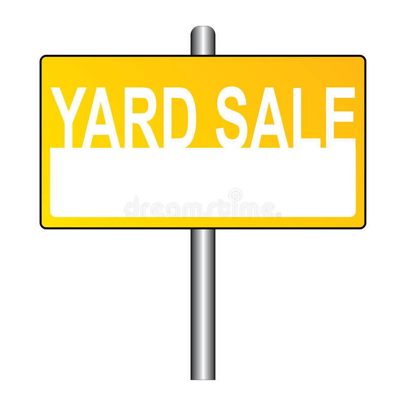 Yard sale sign. An illustration of a yellow sign with the text 'yard sale stock illustration