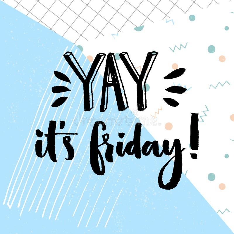 Yay Es viernes Cita positiva sobre viernes, diseño de la tipografía del vector en el fondo del azul del extracto de la geometría libre illustration