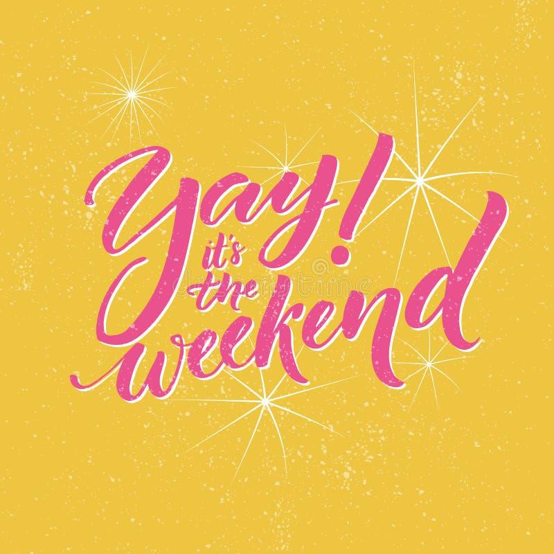 Yay, het s het weekend Typografiebanner voor sociale media en bureauaffiches Pret die over de week einde zeggen royalty-vrije illustratie
