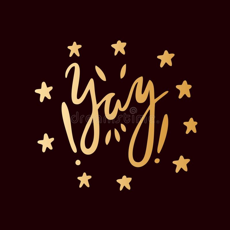Yay ! Lettres d'or sur un fond noir Étoiles Admiration, joie, émotion illustration libre de droits
