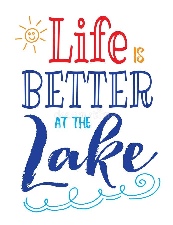 Życie jest lepszy przy jeziorem royalty ilustracja