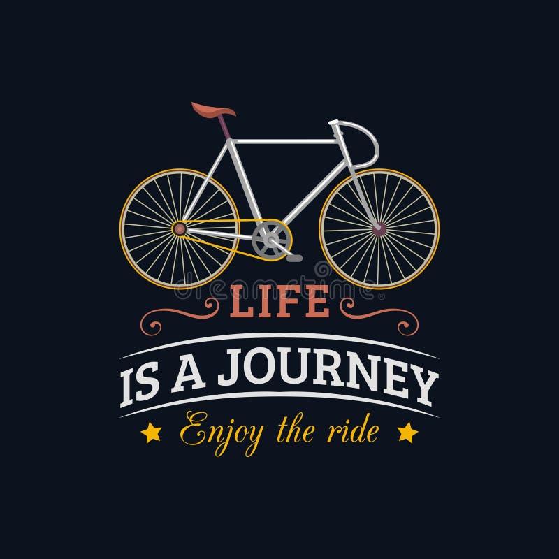 Życie jest podróżą, cieszy się przejażdżki wektorową ilustrację modnisia bicykl w mieszkanie stylu Inspiracyjny plakat dla sklepu ilustracja wektor