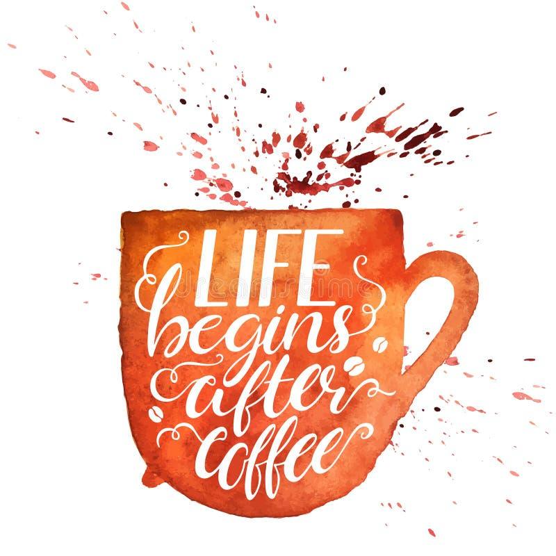 Życie zaczyna po kawy ilustracja wektor