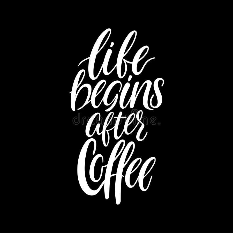 ?ycie zaczyna po kawy ilustracja wektor