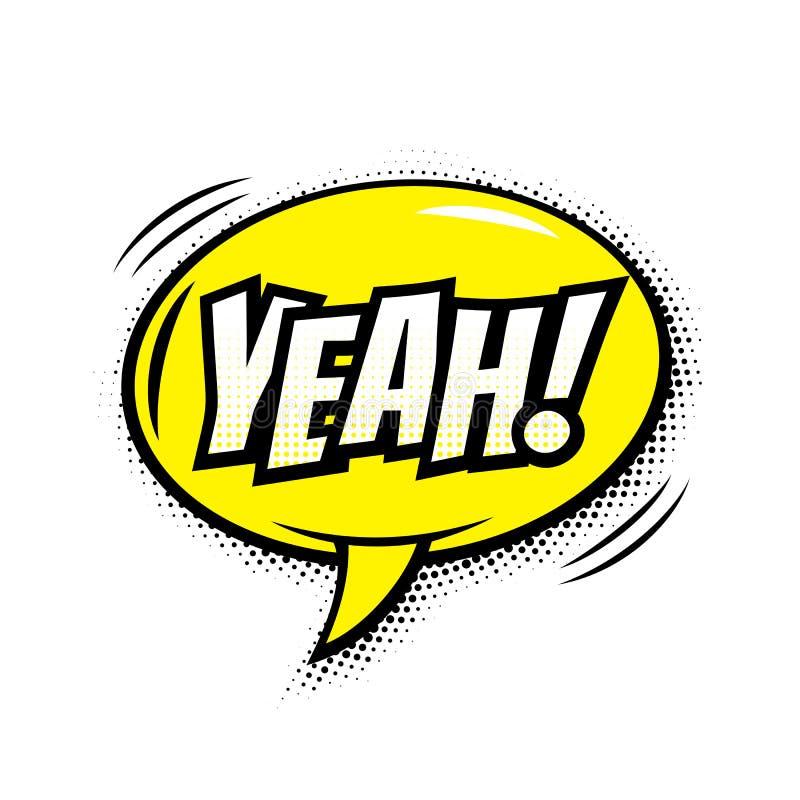 Yeah komiczny teksta bąbla wektor odizolowywał kolor ikonę ilustracji