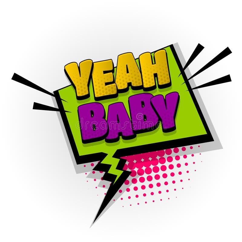 Yeah pop art do texto da banda desenhada do bebê ilustração do vetor