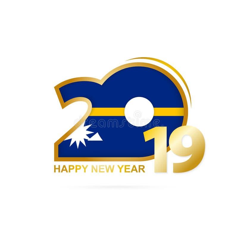 Year 2019 with Nauru Flag pattern. Happy New Year Design stock illustration
