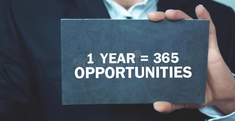 1 year 365 Opportunities. Positive thinking. Business concept stock images
