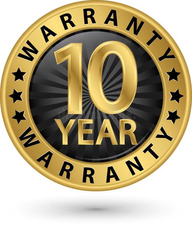 10 year warranty golden label, vector illustration. 10 year warranty golden label, vector vector illustration