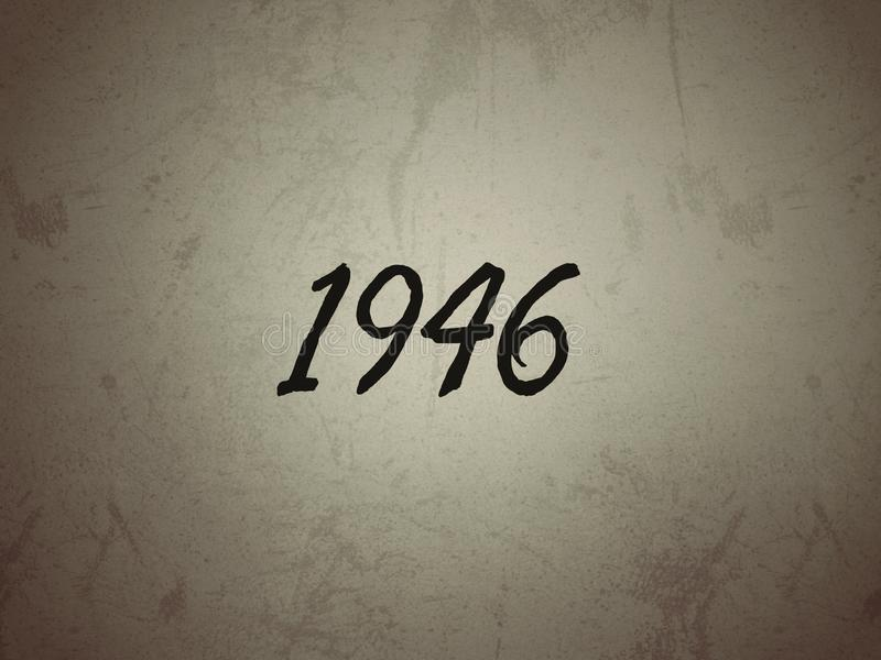 The Year 1946 Written on a Vintage Background Stock Image - Image ...