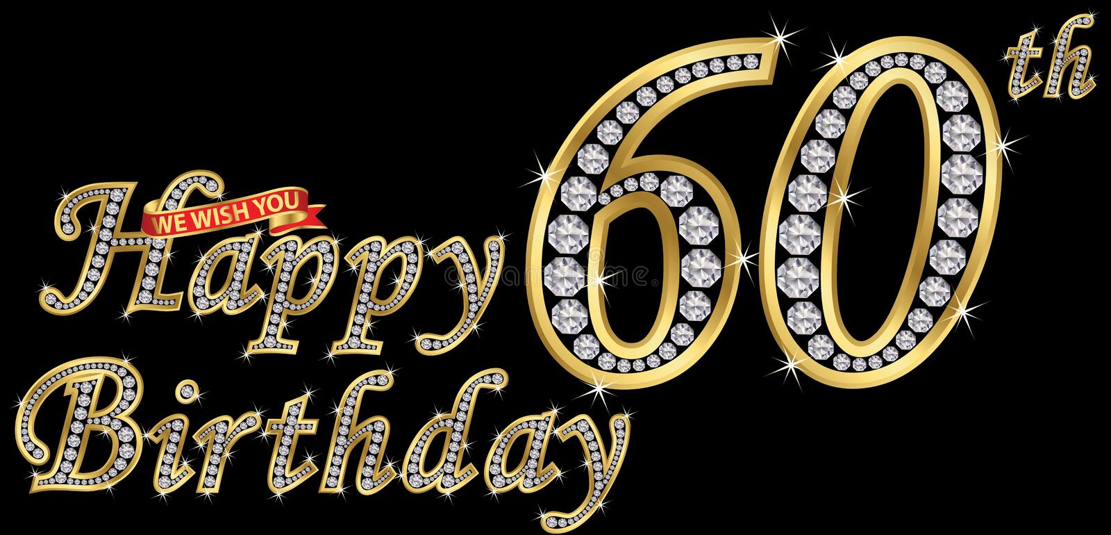 60 years happy birthday golden sign with diamonds, vector illustration. 60 years happy birthday golden sign with diamonds, vector stock illustration