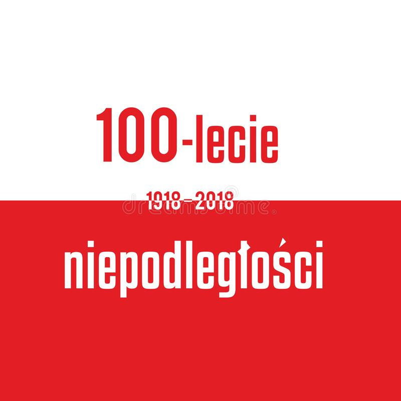 100 years of independence of Poland Red white flag with inscription.  royalty free illustration