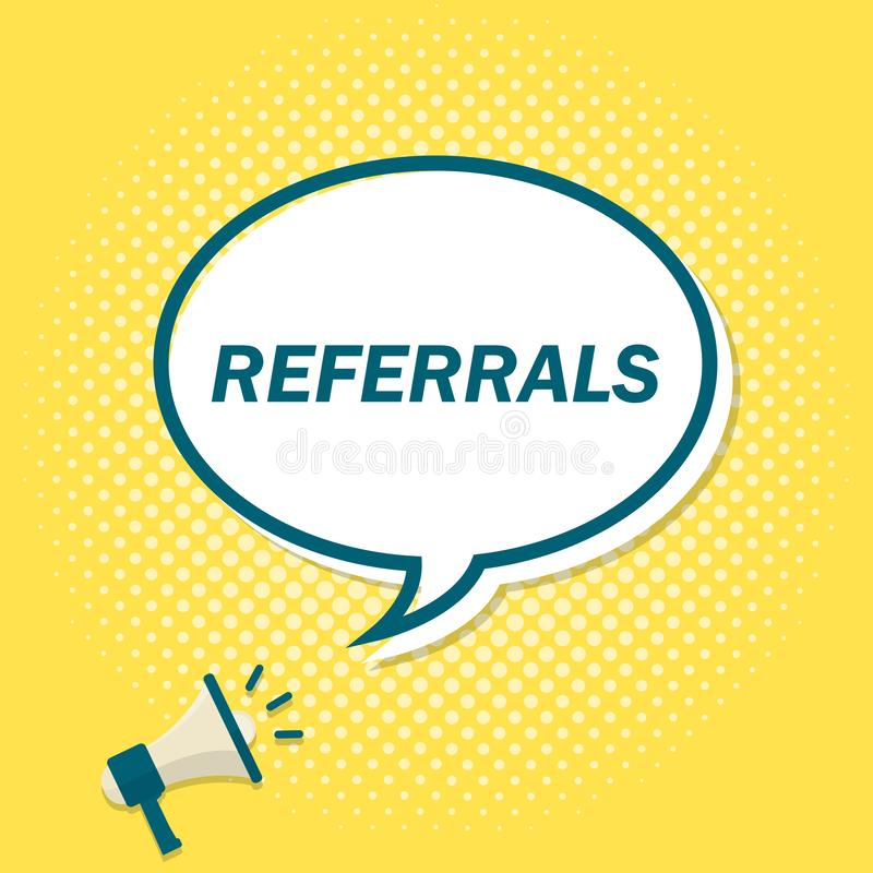 Yellow background with megaphone announcing text in speech bubble. Referrals.  royalty free illustration