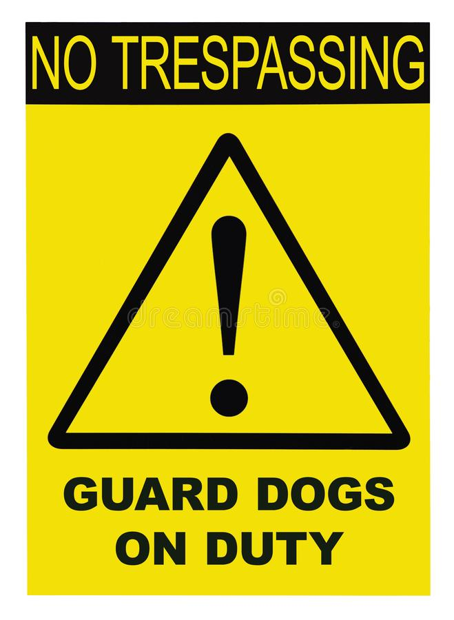 Yellow Black Triangle No Trespassing Guard Dogs On Duty Text Warning Sign, Vertical Large Detailed Isolated Macro Closeup. Yellow Black Triangle No Trespassing stock illustration