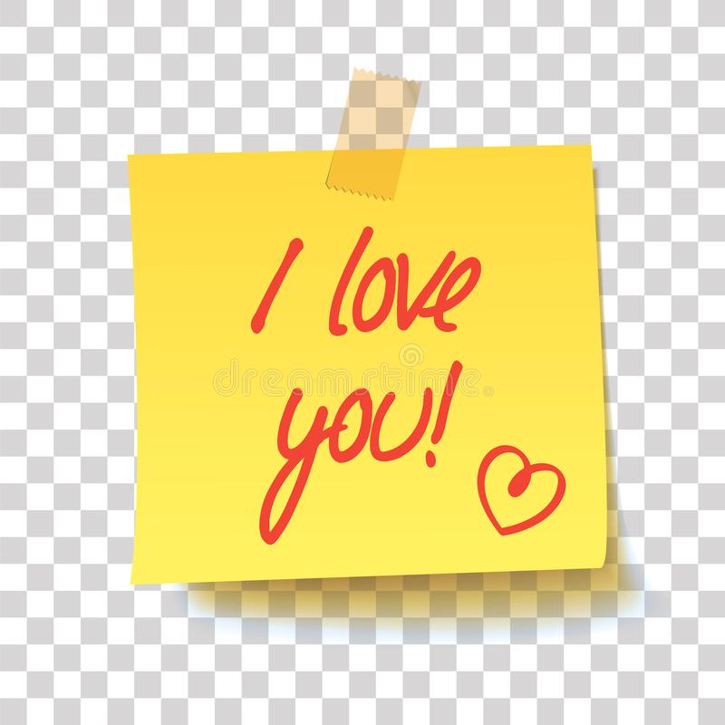 Yellow sticky note with text - I love you!. Handwritten inscription. Realistic vector illustration royalty free illustration