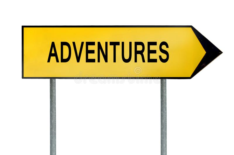 Yellow street concept adventures sign royalty free stock photography