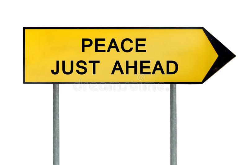 Yellow street concept peace just ahead sign royalty free stock images