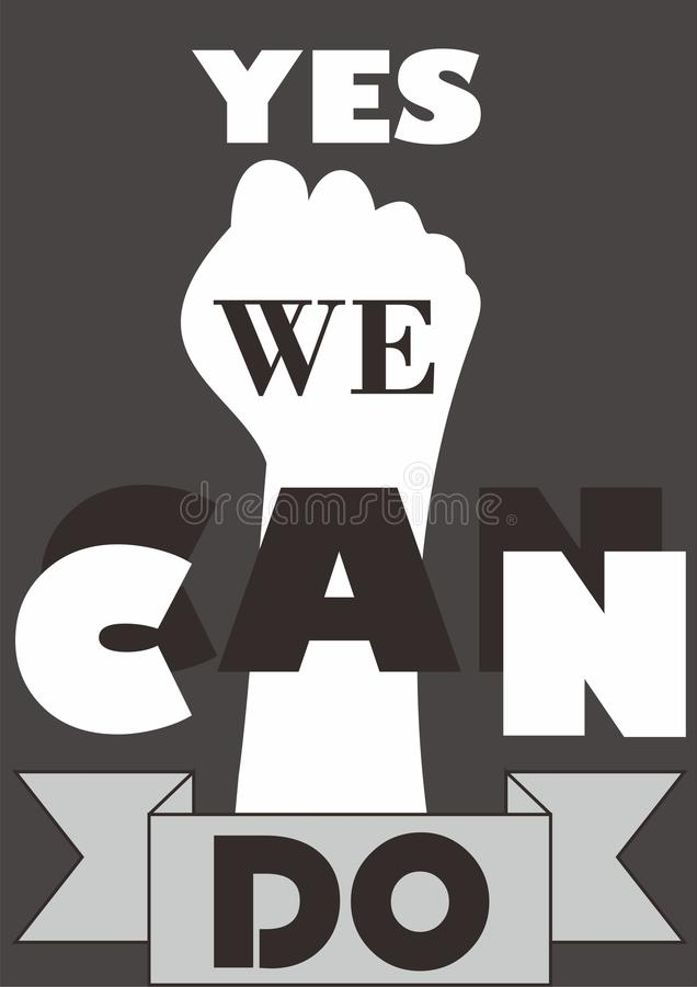 YES WE CAN stock image