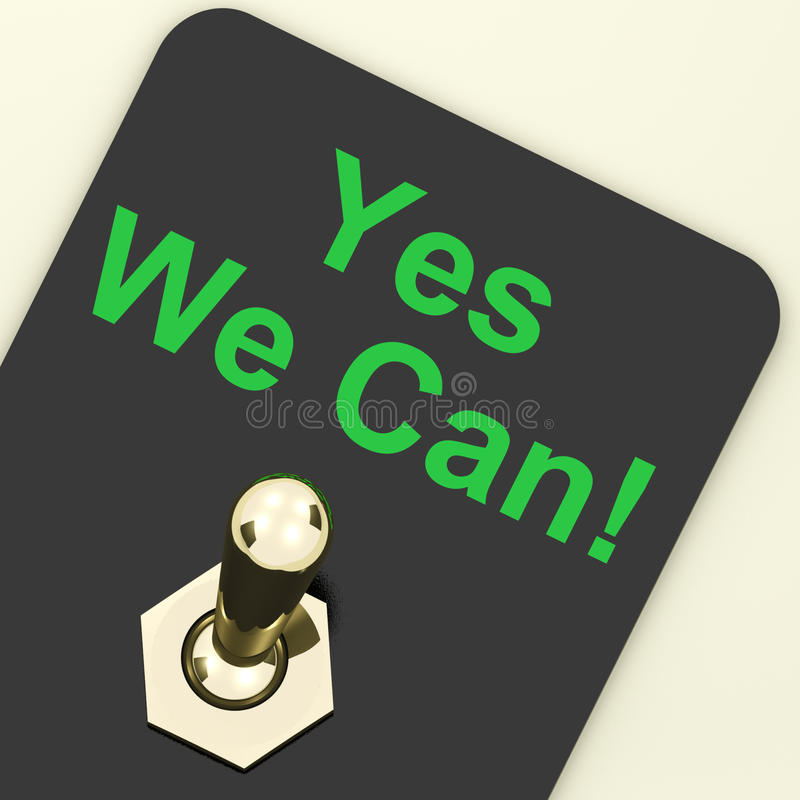 Yes We Can Switch Shows Motivate Encourage vector illustration