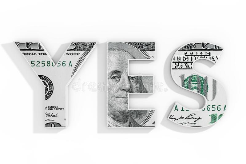 Yes Concept. Blue Word Yes Written with Dollar Bill. 3d Rendering stock photography