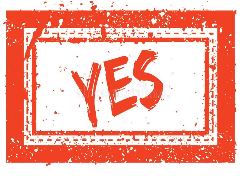 YES on orange square frame rubber stamp with grunge texture stock illustration