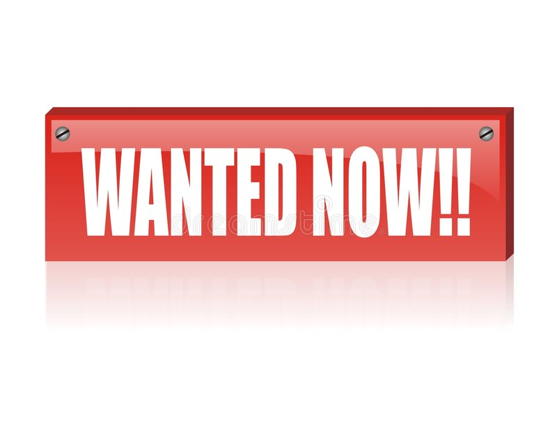 Download Yes, wanted now!! stock vector. Image of advertisement - 3938244