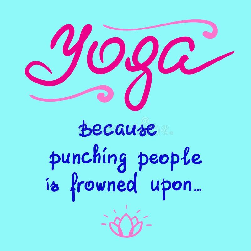 Yoga porque fruncen el ceño a la gente de perforación sobre ilustración del vector