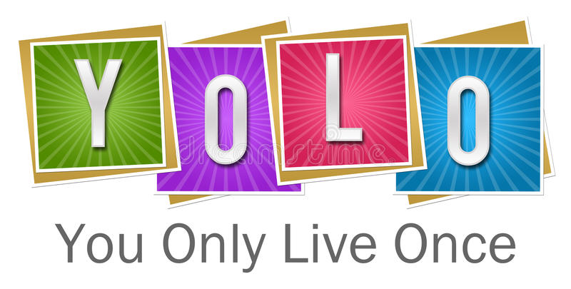 YOLO - U slechts Live Once Colorful Squares Bursts royalty-vrije illustratie