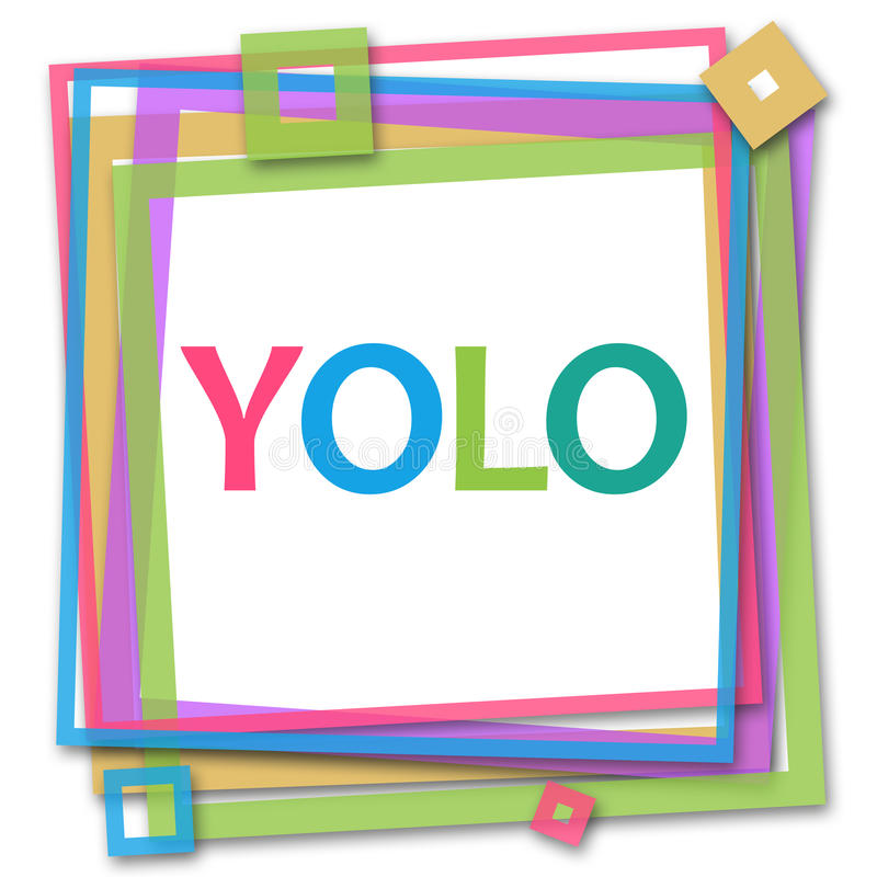 YOLO - Usted solamente Live Once Colorful Frame ilustración del vector