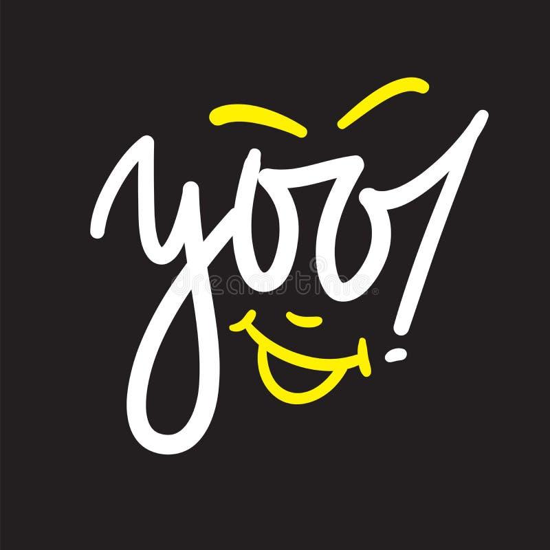 Yoo - simple inspirez et citation de motivation Expression manuscrite d'accueil et de salutation illustration stock