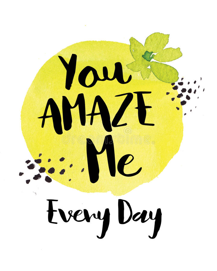 You Amaze Me Every Day vector illustration