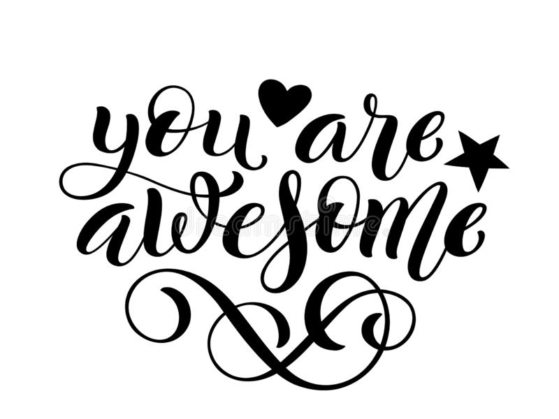 You are awesome hand written lettering. Inspirational quote. Vector. Illustration vector illustration