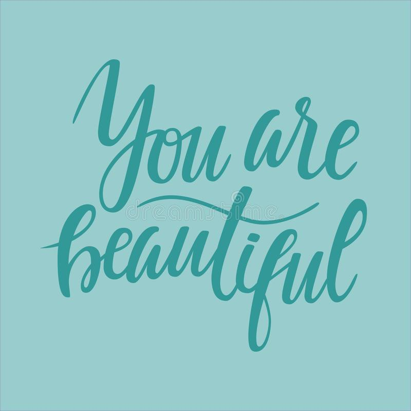 You are beautiful. Lettering illustration stock image