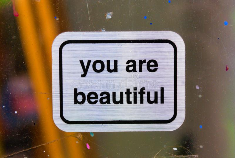 You are beautiful signs stock photo