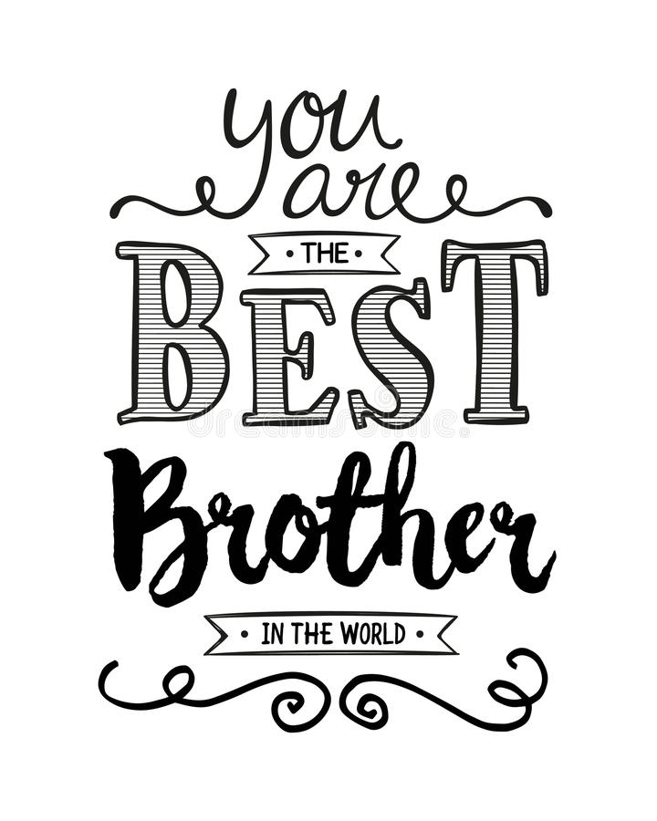 You are the Best Brother in the World vector illustration