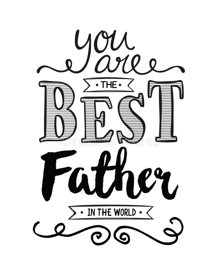 You Are The Best Father In The World Stock Illustration