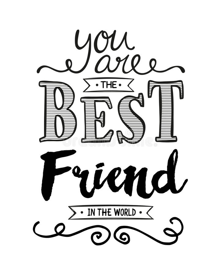You Are The Best Friend In The World Stock Illustration ...