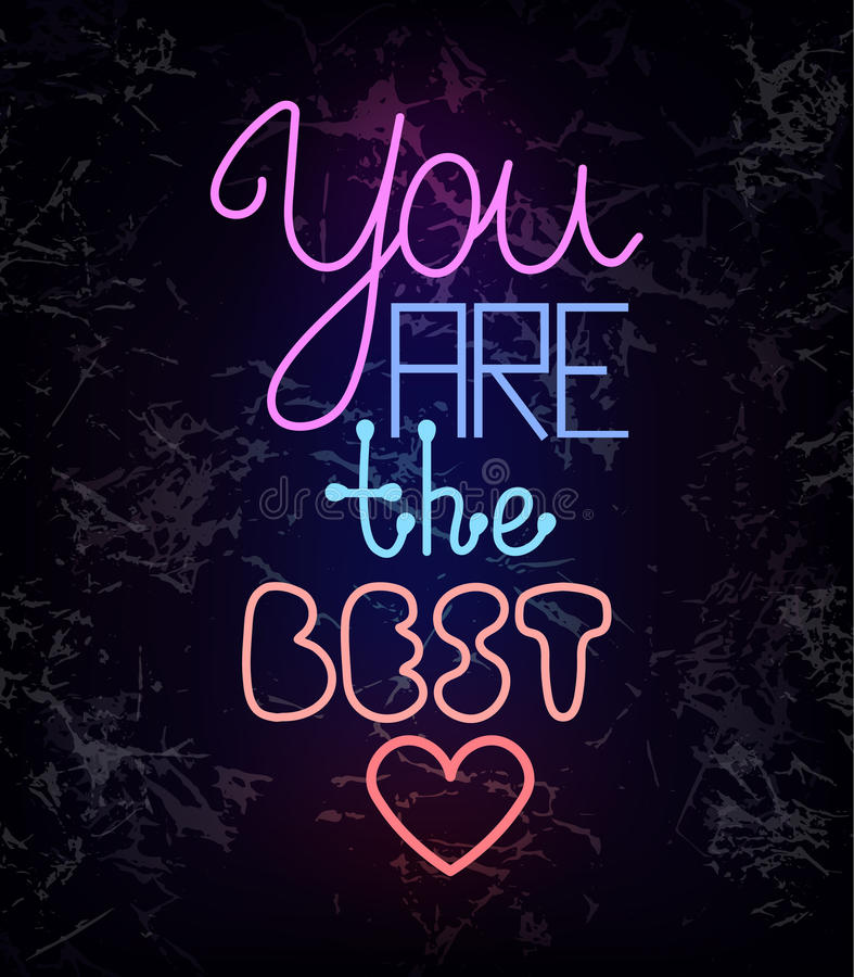 You are the best, glowing neon light wire text vector illustration