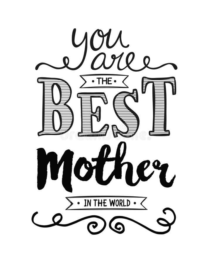 You Are The Best Mother In The World Stock Illustration ...