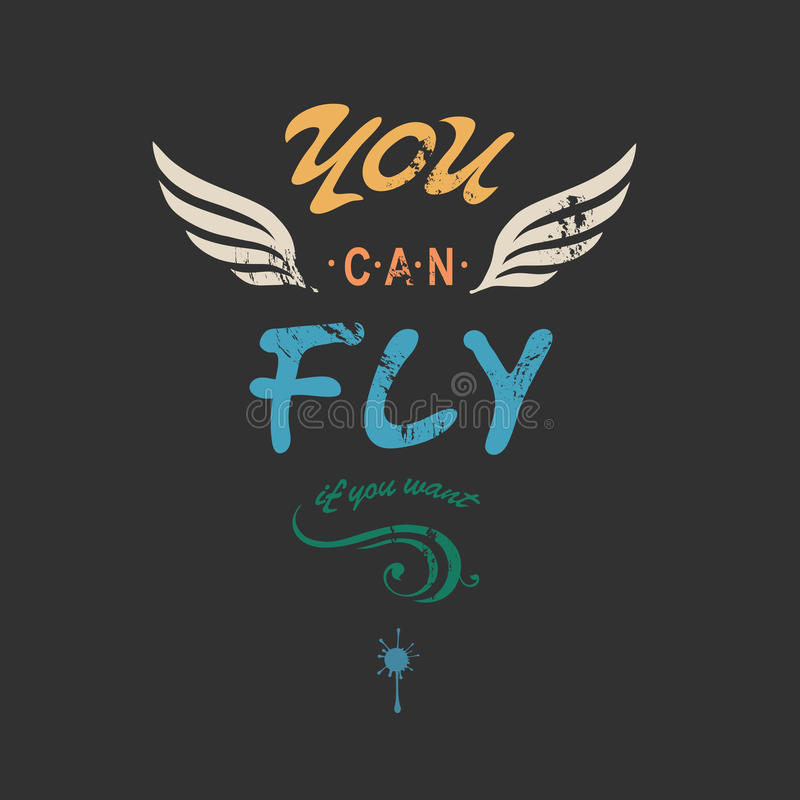 'You can fly' creative tee shirt apparel print. Poster design with wings on dark background, vector illustration royalty free illustration