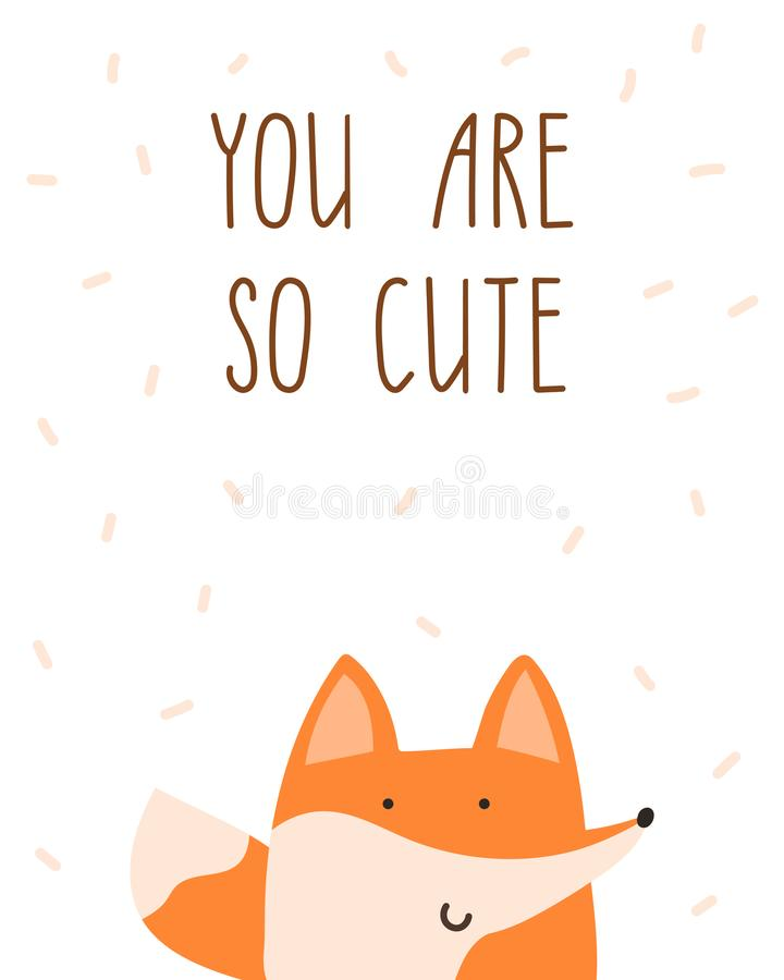 You are so cute. Little fox poster for kids room. Hand dritten lettering. stock illustration