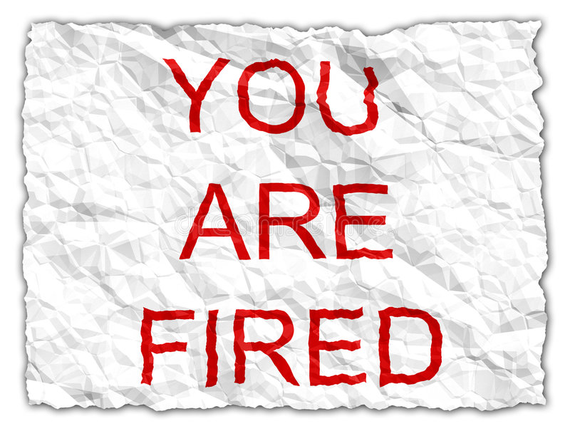 You are fired royalty free illustration