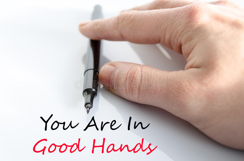 You are in good hands text concept. Isolated over white background royalty free stock images