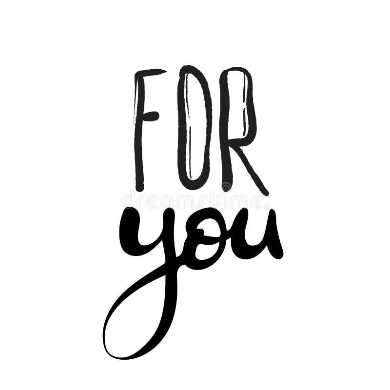 For You handwritten inscription. paint brush, Hand drawn pen calligraphy lettering. Design for card, print, placard, t-shirt. Black white vector illustration