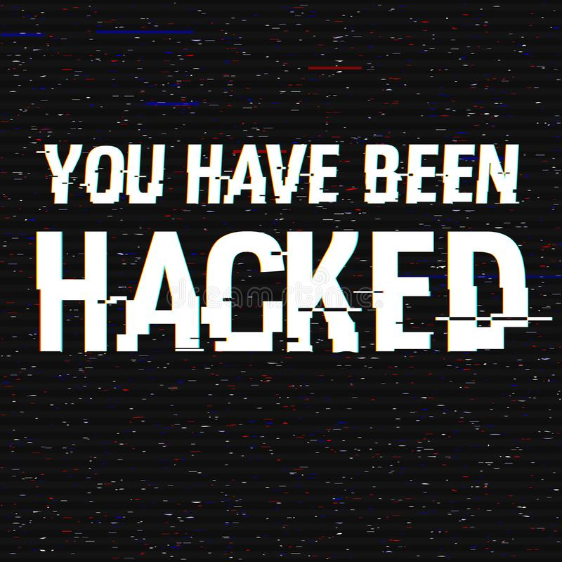 You Have Been Hacked glitch text. Anaglyph 3D effect. Technological retro background. Hacker attack, malware, virus. Concept Vector illustration. Computer stock illustration