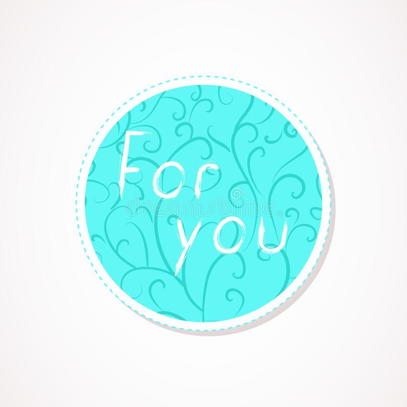 For you inscription on decorative round backgrounds with abstract pattern. Hand drawn lettering. Vector illustration stock illustration